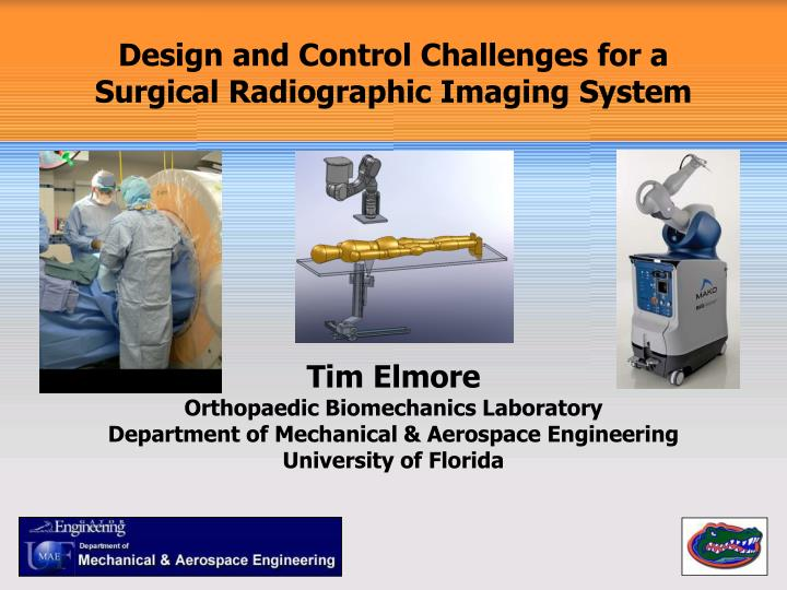design and control challenges for a surgical radiographic imaging system n.