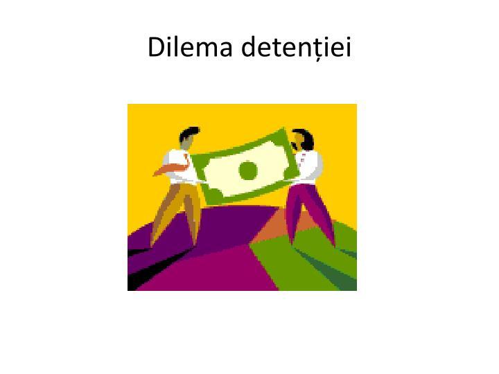 Dilema