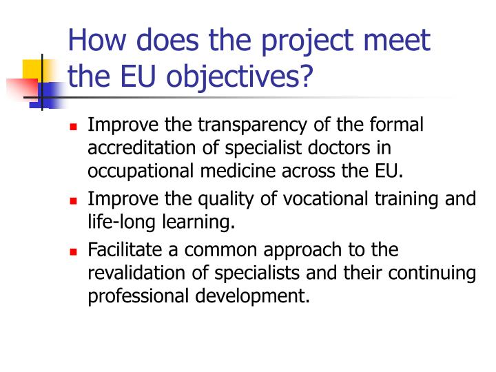 How does the project meet the EU objectives?