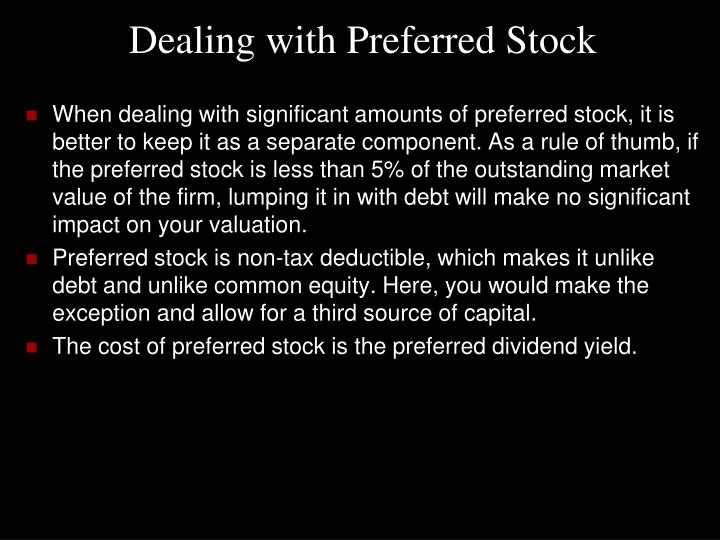 Dealing with Preferred Stock