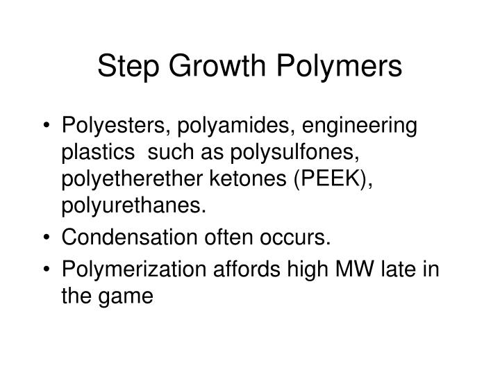 Step Growth Polymers