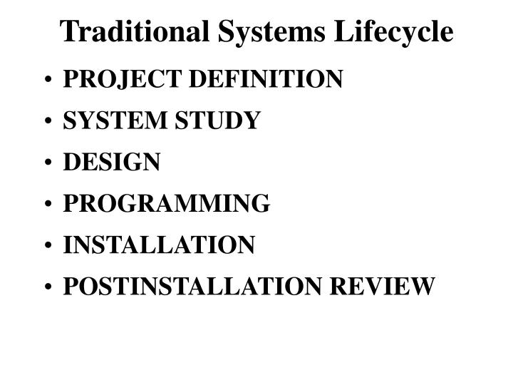 Traditional Systems Lifecycle