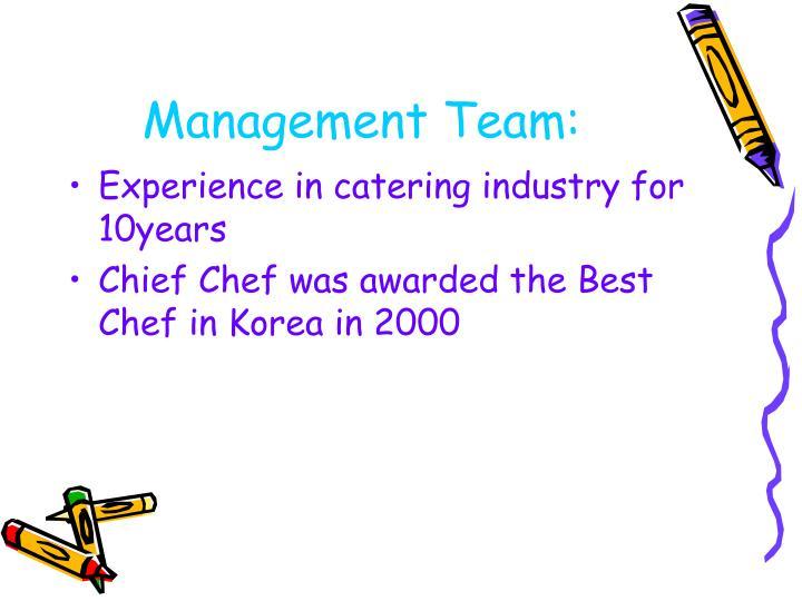 Management Team: