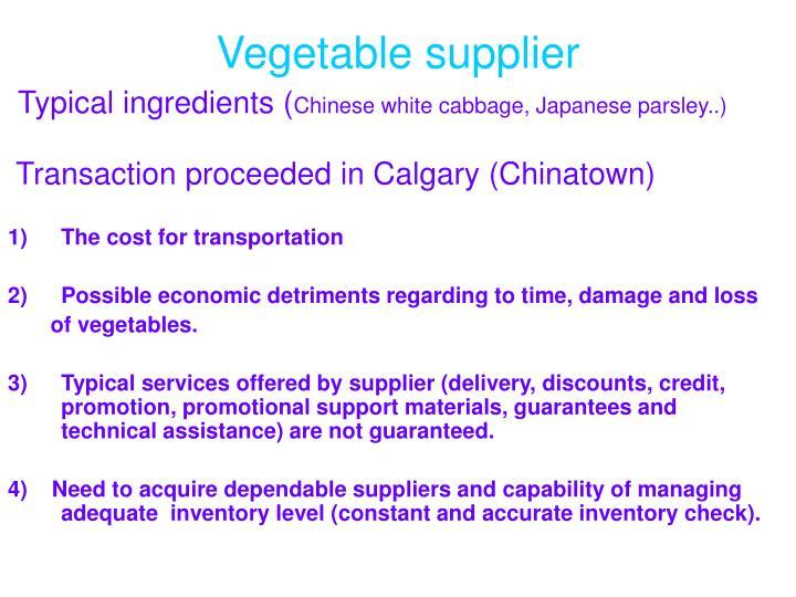 Vegetable supplier