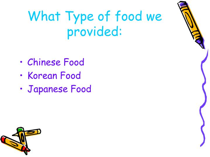 What Type of food we provided:
