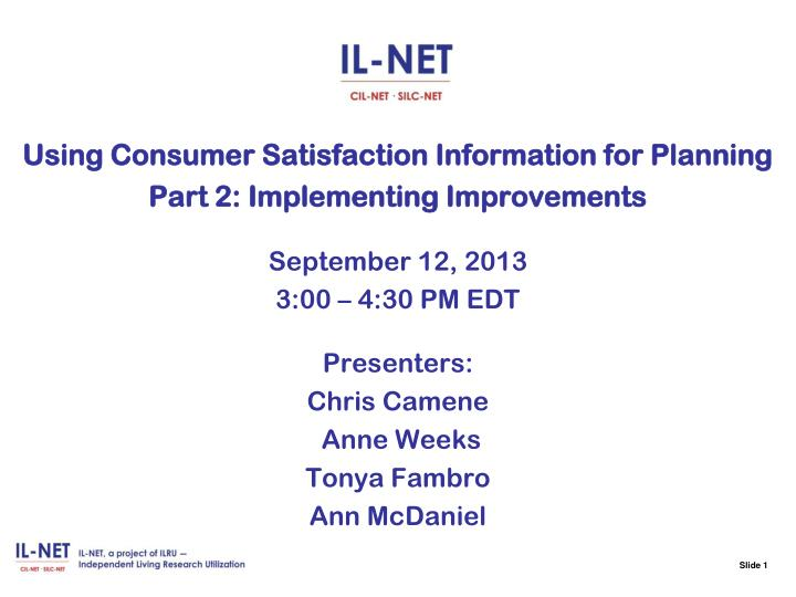 Using Consumer Satisfaction Information for Planning