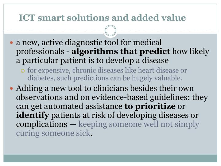 ICT smart solutions and added value