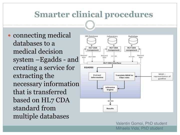 Smarter clinical procedures