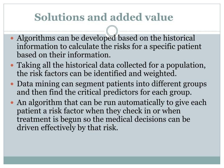 Solutions and added value