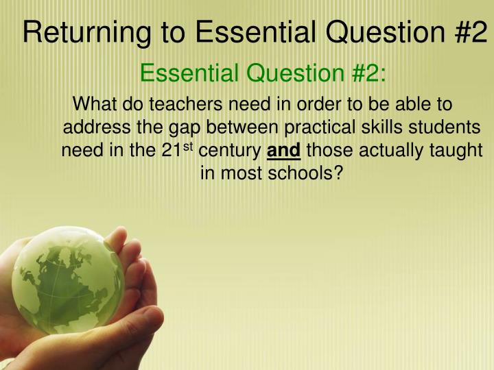 Returning to Essential Question #2