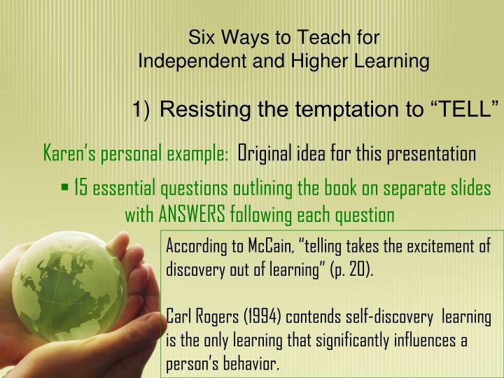 Six Ways to Teach for