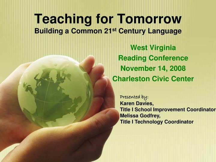 Teaching for tomorrow building a common 21 st century language