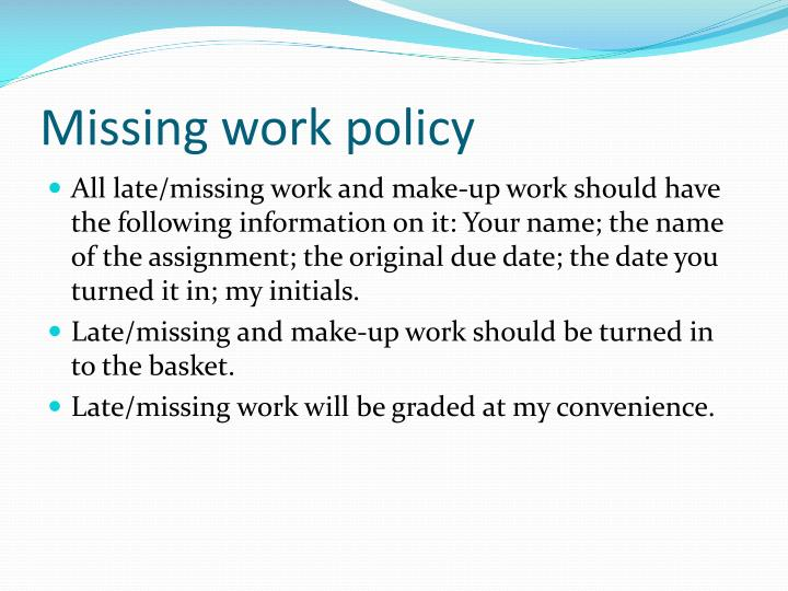 Missing work policy
