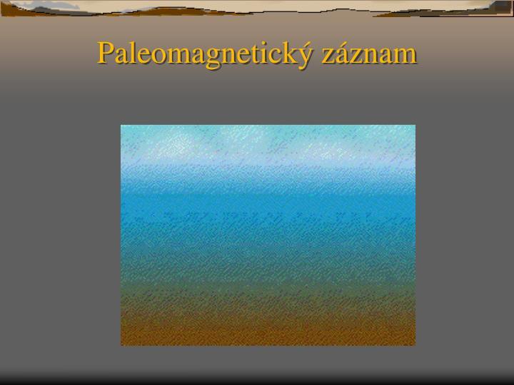 Paleomagnetický záznam