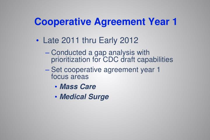 Cooperative Agreement Year 1