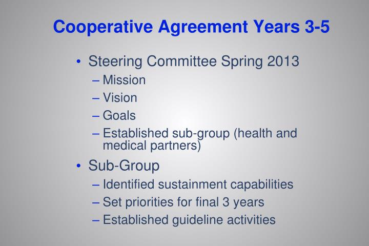 Cooperative Agreement Years 3-5
