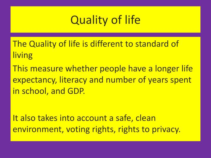 defining quality of life essay The quality of ones life is very important but can sometimes be hard to measure personal essay people are very complex beings and there actions that they take part in and there personalities will in order to understand what personality is let first define personality  according to the dictionary the.