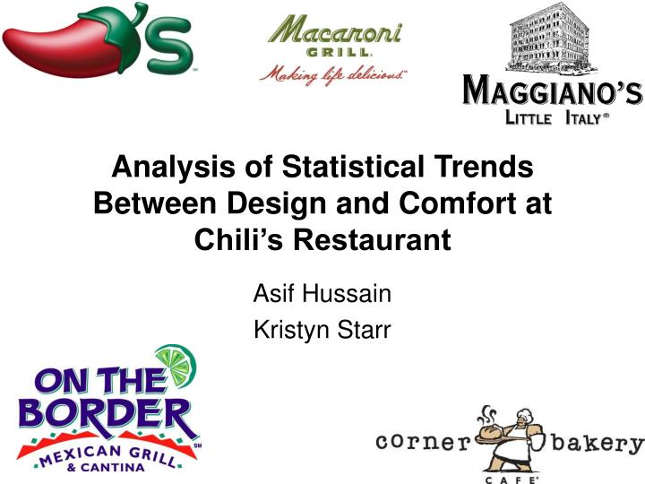 analysis of statistical trends between design and comfort at chili s restaurant n.