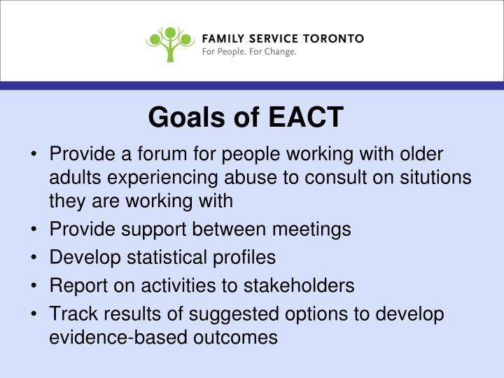 Goals of EACT
