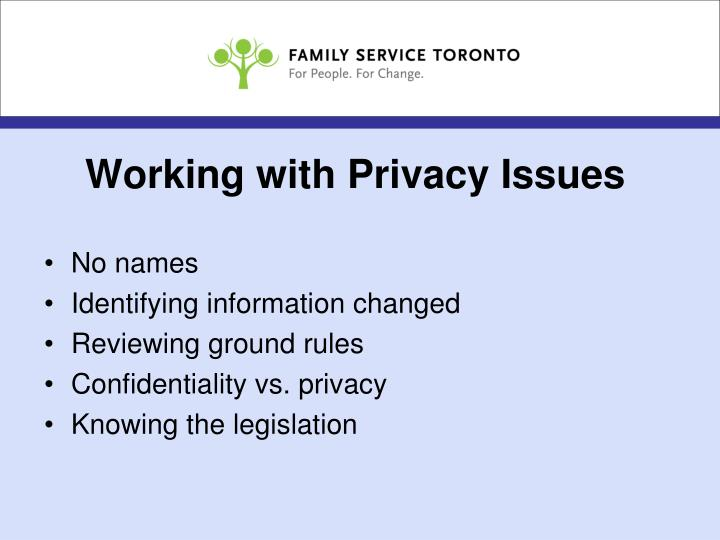 Working with Privacy Issues