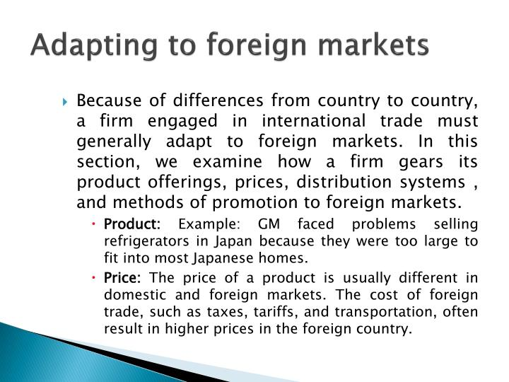 Adapting to foreign markets
