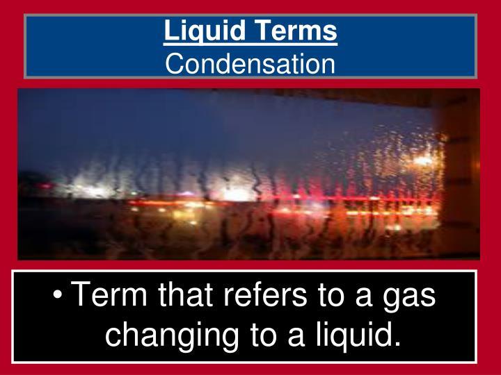 Liquid Terms