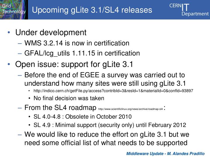 Upcoming gLite 3.1/SL4 releases