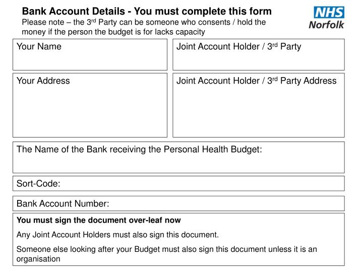 Bank Account Details - You must complete this form