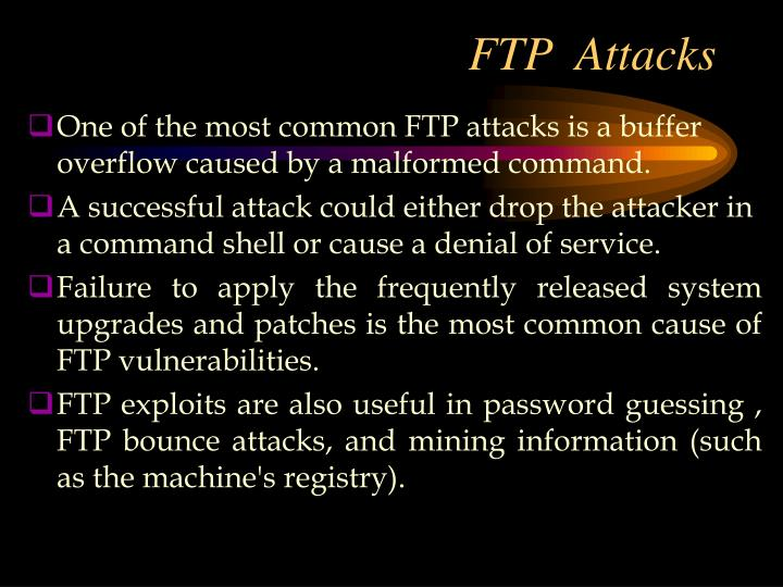 FTP  Attacks