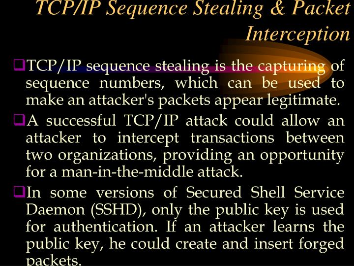 TCP/IP Sequence Stealing & Packet Interception