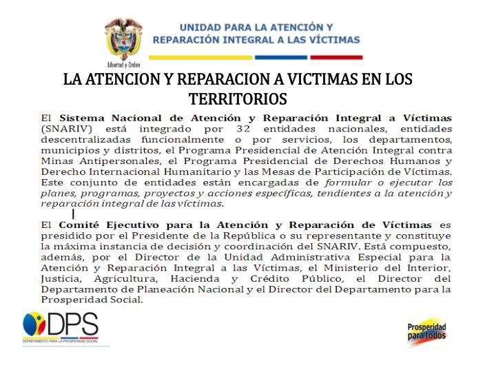 LA ATENCION Y REPARACION A VICTIMAS EN LOS TERRITORIOS