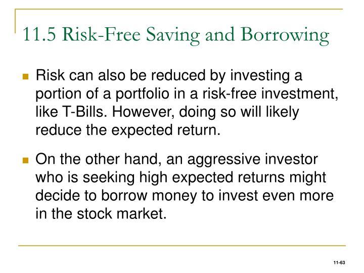 11.5 Risk-Free Saving and Borrowing