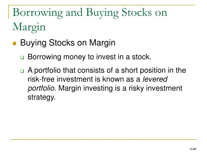 Borrowing and Buying Stocks on Margin
