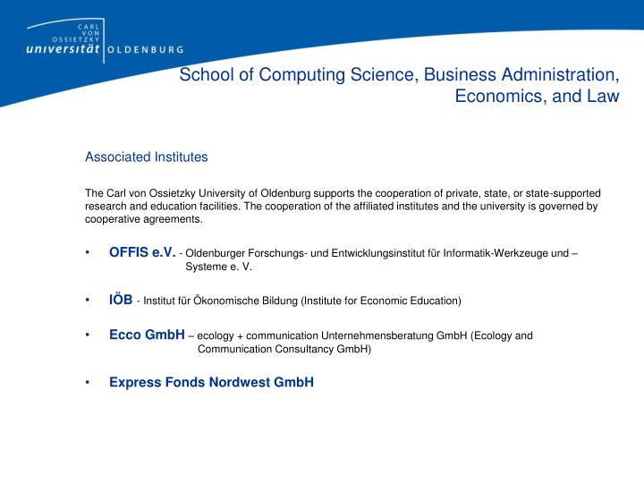 School of Computing Science, BusinessAdministration, Economics, and Law
