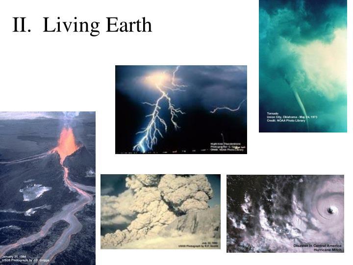 II.  Living Earth