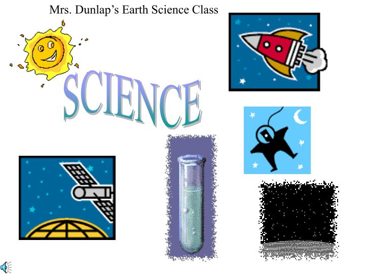 Mrs. Dunlap's Earth Science Class