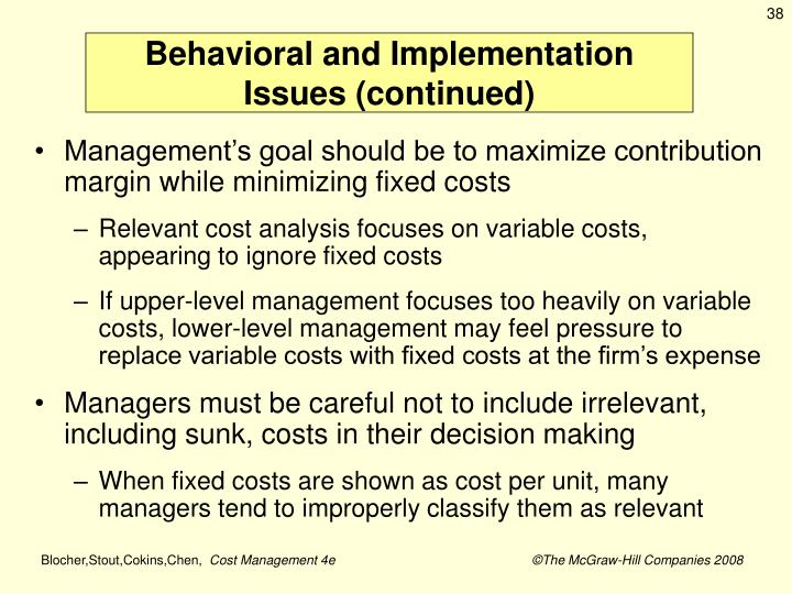 Behavioral and Implementation Issues (continued)
