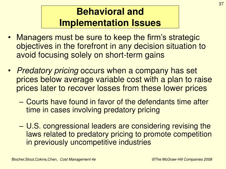 Behavioral and Implementation Issues