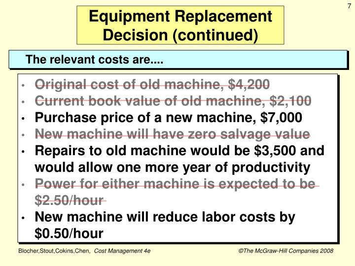 Equipment Replacement Decision (continued)