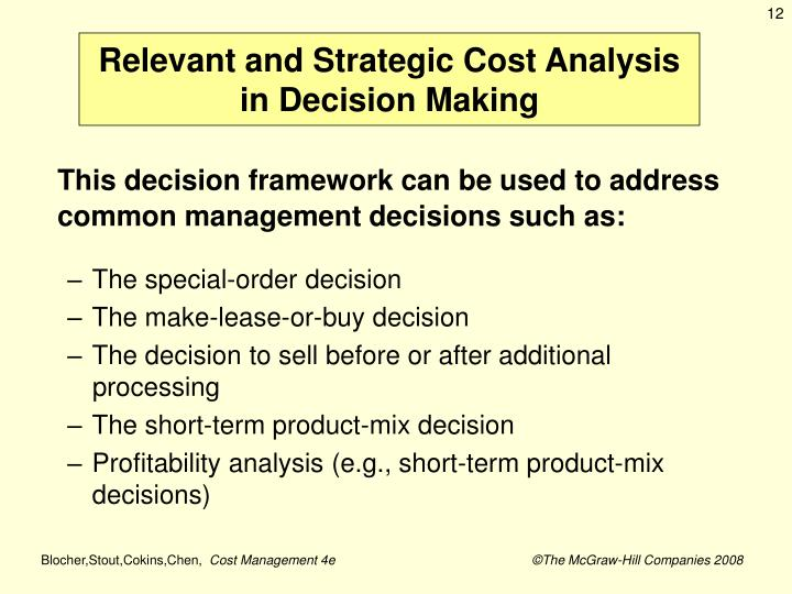 Relevant and Strategic Cost Analysis