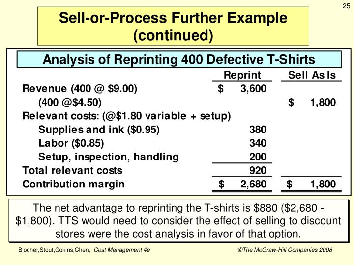 Sell-or-Process Further Example (continued)