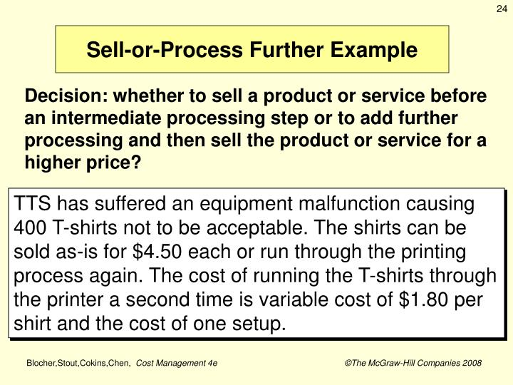 Sell-or-Process Further Example