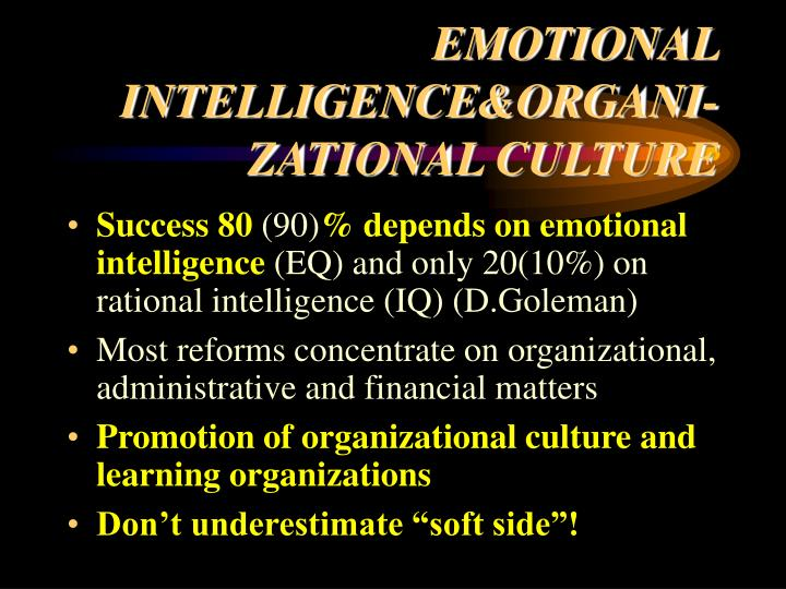 EMOTIONAL INTELLIGENCE&ORGANI-ZATIONAL CULTURE