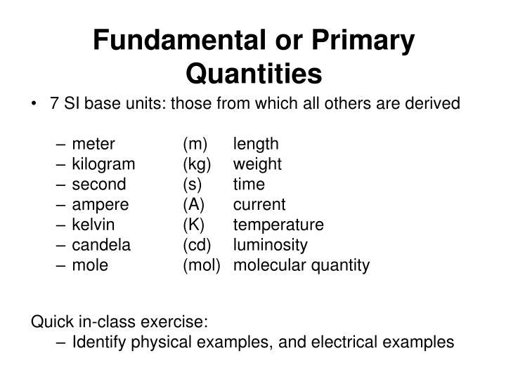 Fundamental or primary quantities
