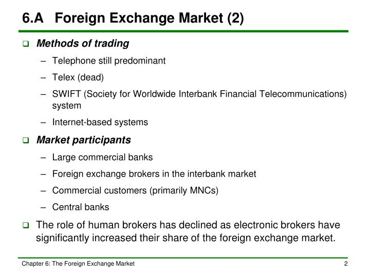 6 a foreign exchange market 2