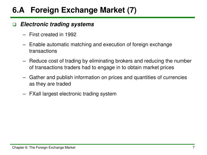 6.A	Foreign Exchange Market (7)