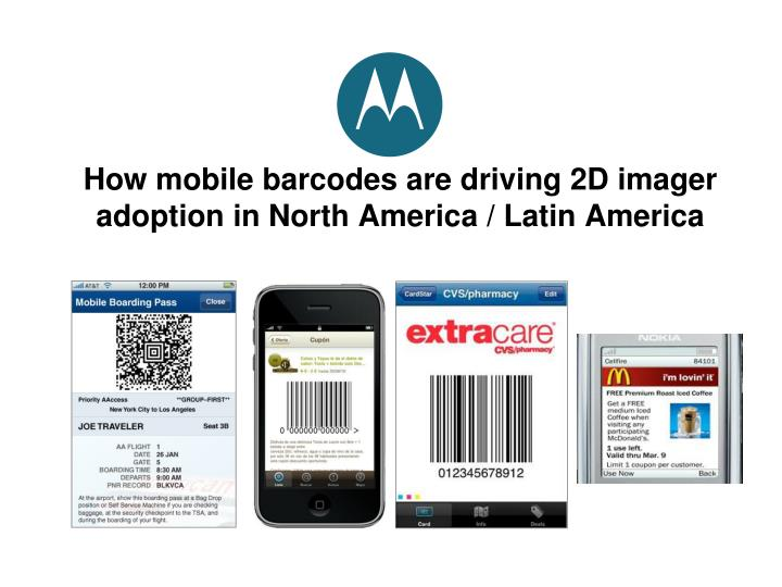 how mobile barcodes are driving 2d imager adoption in north america latin america n.