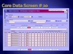 core data screen 20
