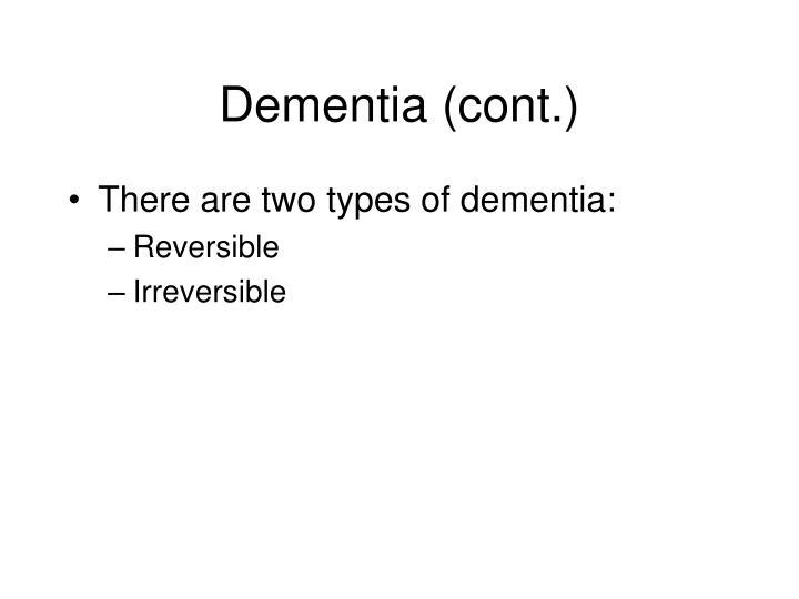 Dementia (cont.)