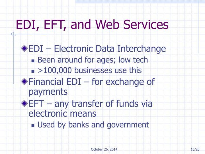 EDI, EFT, and Web Services